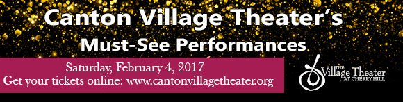Canton Village Theater's Must-See Performances