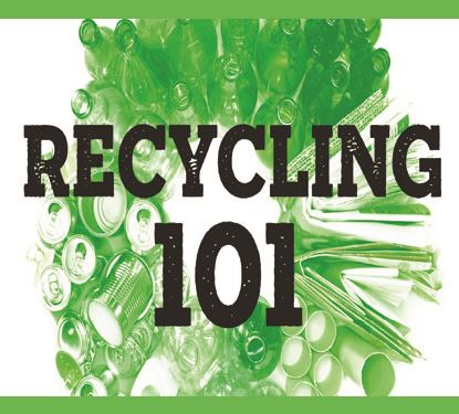 the graphic reads Recycling 101
